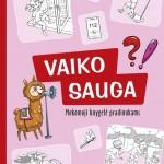 VAIKO SAUGA_Virselis pristatymui